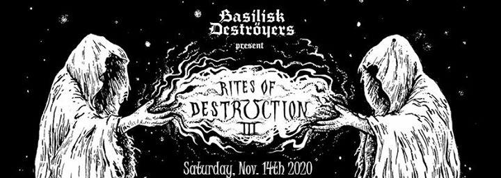 Basilisk Deströyers present: Rites of Destruction pt. III